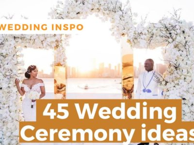45 wedding ceremony ideas
